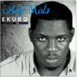 AdeMola – Ekuro