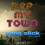 Young Slick – Rep My Town