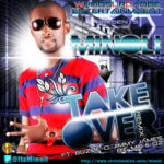 Minoli -Take Over Remix Ft. Buzze O ,Jimmy James ,Big Mo & OZ