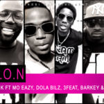 VIDEO: Bayoz Muzik – U.K.O.N ft Mo Eazy, Dola Bilz, 3Feat, Barkey & D.I.S Guise