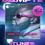 Dampte ft.Taydizm – Are You Ready