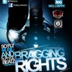 "So Fly Music/Fliptyce Beatz Presents ""Bragging Rights"""