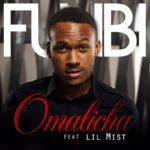 Funbi – Omalicha ft Lil Mist