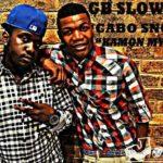 Tuesday Replay: Gb Slowz – Kamon My Gal ft Cabo Snoop