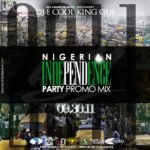 DJ E COOL & KING OLA PRESENT 51st Nigerian Independence Day Promo Mix