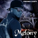 Melony – Manya Today + The Girl That Made The Beat ft. Eclipce