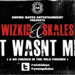 Wizkid & Skales – It Wasn't Me (No Church in the Wild)