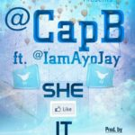 CapB –  SHE LIKE IT ft. AyoJay