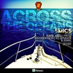 5Mics – Across The Oceans ft X.O Senavoe,Kahli Abdu, Pryse & Loose Kaynon