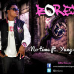 Borex – No Time ft Yung6ix