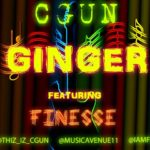 C Gun – Ginger ft Finesse