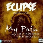 Eclipse -My Pain