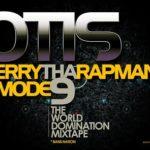 Terry Tha Rapman & Modenine – Otis