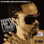 Presh – Who Goes There
