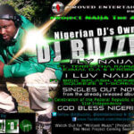 Dj Buzzle – Fly Naija ft Terry Tha Rapman, D.A, Ejimai & B Robby + I Luv Naija ft Monemsis,Big Splash,Squeeze & Ice Cream