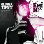 OluwaTipsy – Emi Naa Ni