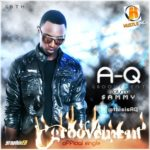 A-Q – Groovement ft Sammy