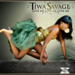 VIDEO: Tiwa Savage – Love Me X3