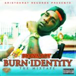 MIXTAPE :Burna Boy – BURN IDENTITY