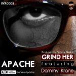 Apache -Grind Her Feat. Dammy Krane