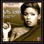 Ms. Jaie – Korrect Guy + The One