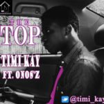 Timi Kay – The Top Feat. Onos'z