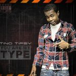 Tino Tipsy – You Are My Type