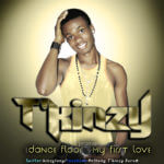 T'Kinzy – My First Love + Dance Floor
