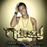T'Kinzy – My First Love + Dance Floor