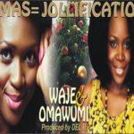 Waje & Omawumi – Christmas = 2 Jollification