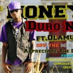 T-Money – Duro Na Feat. Olamuss