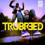 Trubreed – Choose Me