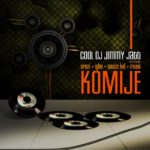 VIDEO: Dj Jimmy Jatt – Komije Feat. Sauce Kid,Orezi ,Muna and I.G.H.O