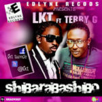 LKT – Shibaraba Feat. Terry G