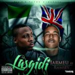 Jarmeu – Lasgidi Feat. Ramsey