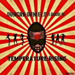 Duncan Daniels ft GeeDon – Temperature Rising
