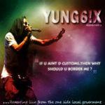 LEAK: Yung6ix – Gidi Grind