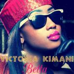 Victoria Kimani – Betta