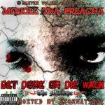 MIXTAPE: MCskill Tha Preacha – #GetDopeOrDieWack