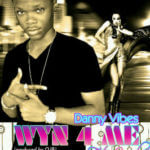 Danny Vibes – Whine 4 Me ft Ugly (Produced by OJB)