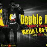 Double J – Wetin I Go Do (Produced by Twins Affair)