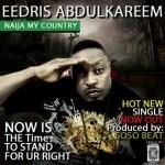 Eedris Abdulkareem – Naija My Country