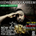 VIDEO: Eedris Abdulkareem – Naija My Country
