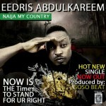 VIDEO: Eedris Abdulkareem – Naija My Country