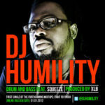 DJ Humility – Drum & Bass Feat Squeeze