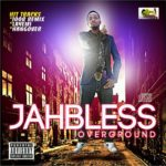 Jahbless – Wanna F*ck You [Rated 18]