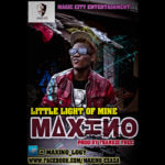 VIDEO :Maxino – Little light of mine