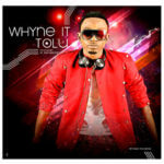 Tolu – Whyne It