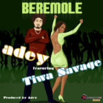 Adey – Beremole Feat Tiwa Savage