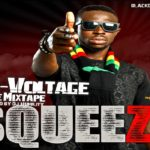 DOWNLOAD: Squeeze – HI-VOLTAGE Mixtape